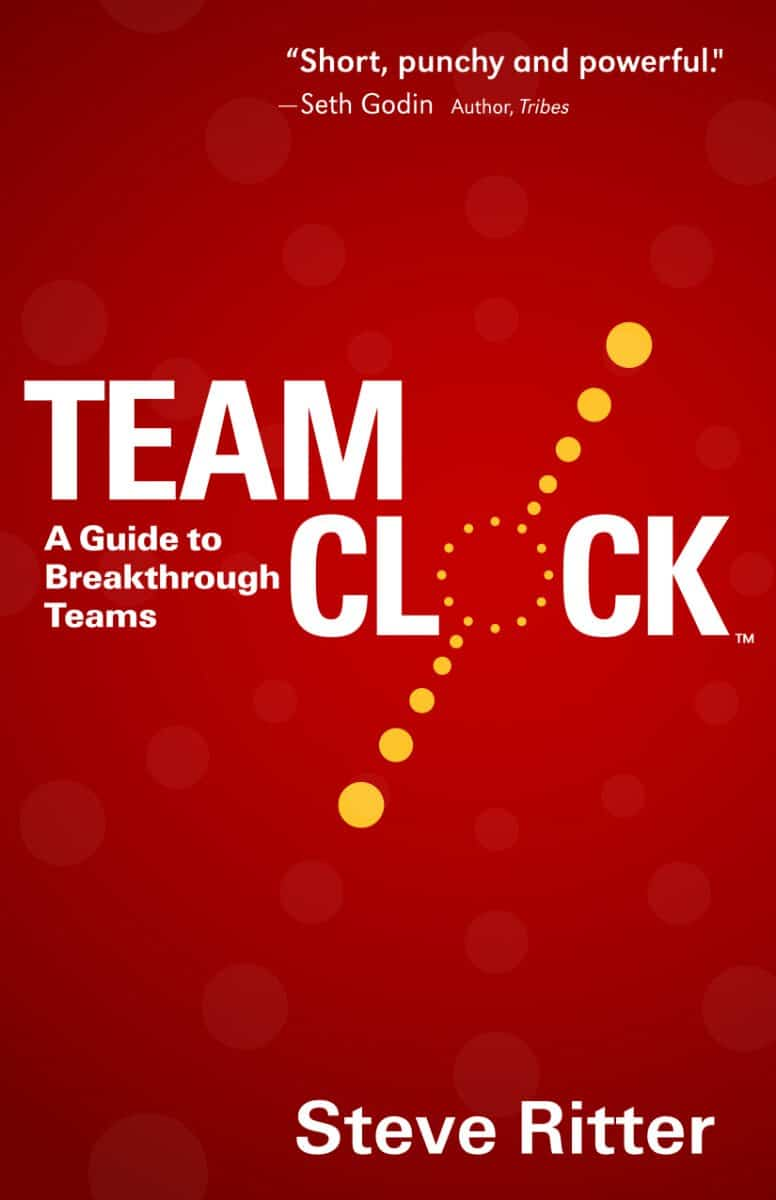 Book cover for Steve Ritter's Team Clock: A Guide to Breakthrough Teams book